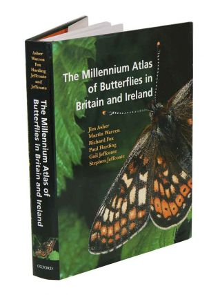 The Millennium Atlas of Butterflies in Britain and Ireland. Jim Asher