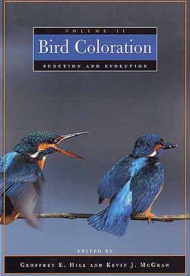 Bird coloration, volume two: function and evolution. Geoffrey E. Hill, Kevin J. McGraw