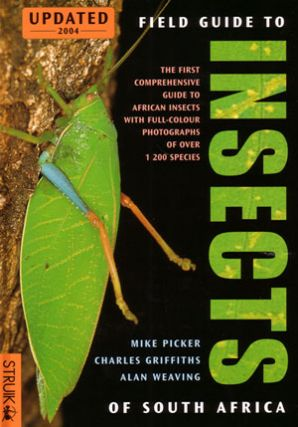 Field guide to insects of South Africa. Mike Picker