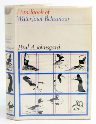 Handbook of waterfowl behavior. Paul A. Johnsgard.