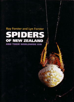 Spiders of New Zealand and their worldwide kin. Ray Forster, Lyn Forster.