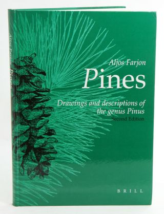 Pines: drawings and descriptions of the genus Pinus. A. Farjon.