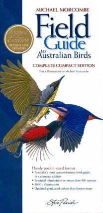 Field guide to Australian birds: complete compact edition. Michael Morcombe.