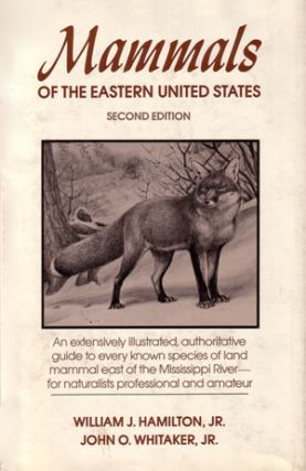 Mammals of the eastern United States. William J. Hamilton, John O. Whitaker