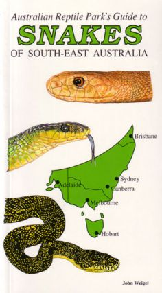 The Australian Reptile Park's guide to the snakes of south-east Australia. John Weigel
