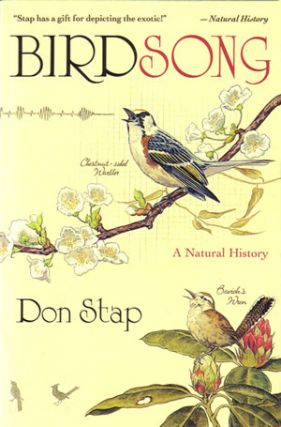 Birdsong: a natural history. Don Stap.