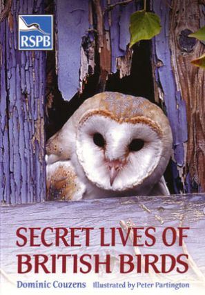 Secret lives of British birds. Dominic Couzens