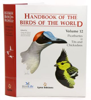 Handbook of the birds of the world [HBW], volume twelve: Picathartes to tits and chickadees. Josep del Hoyo.