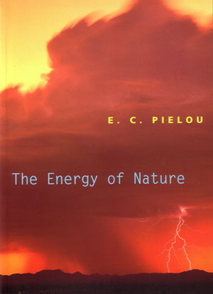 The energy of nature. E. C. Pielou