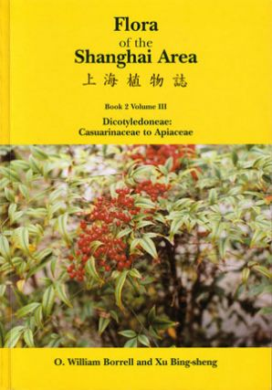 Flora of the Shanghai area: Book 2, Volume 3. Dicotyledoneae: Casuarinaceae to Apiaceae