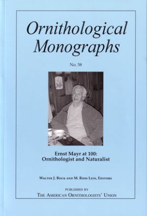 Ernst Mayr at 100: ornitholgist and naturalist. Walter J. Bock, M. Ross Lein.