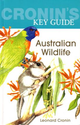 Cronin's key guide to Australian wildlife. Leonard Cronin