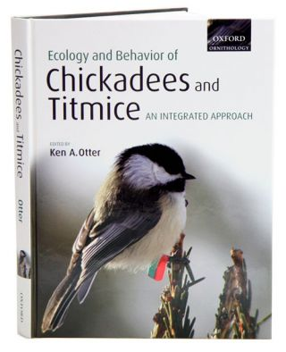 Ecology and behavior of chickadees and titmice: an intergrated approach