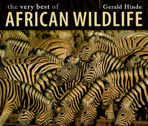 The very best of African wildlife. Gerald Hinde.