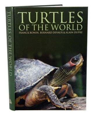 Turtles of the world. Franck Bonin.