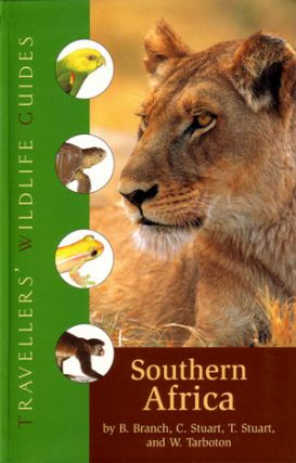 Travellers' wildlife guides: Southern Africa. Bill Branch.
