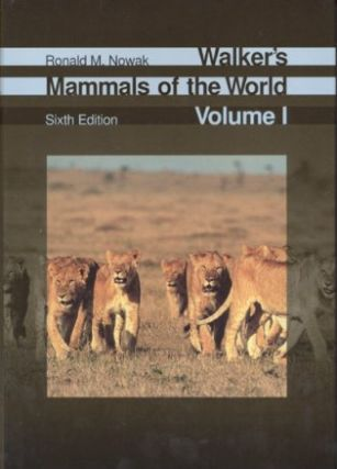Walker's mammals of the world. Ronald Nowak