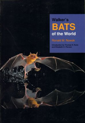 Walker's bats of the world. Ronald M. Nowak