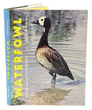 Waterfowl: their biology and natural history. Paul A. Johnsgard.