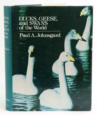 Ducks, geese, and swans of the world. Paul A. Johnsgard.