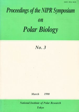 Proceedings of the NIPR Symposium on Polar Biology
