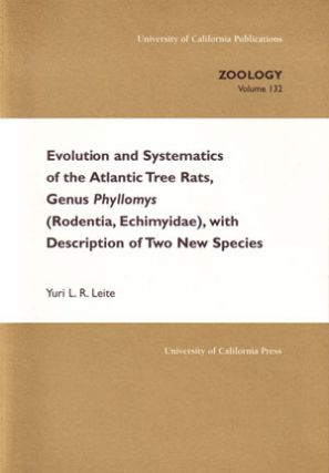 Evolution and systematics of the Atlantic tree rats, Genus Phyllomys (Rodentia, Echimyidae), with description of two new species. Yuri L. R. Leite.