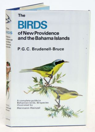 The birds of New Providence and the Bahama Islands. P. G. C. Brudenell-Bruce, Hermann Heinzel