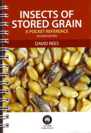 Insects of stored grain: a pocket reference. David Rees.