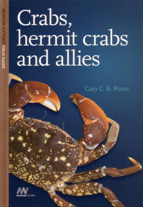 Crabs, hermit crabs and allies. Gary C. B. Poore