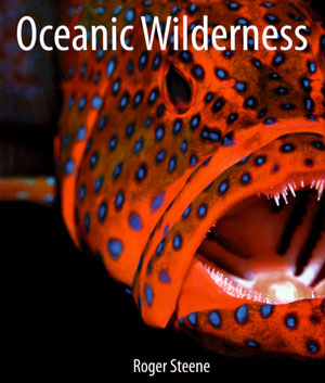 Oceanic wilderness. Roger Steene