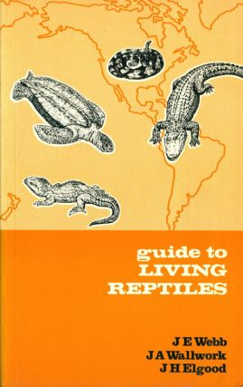Guide to living reptiles. J. E. Webb