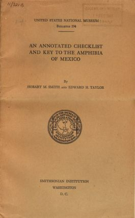 An annotated checklist and key to the amphibia of Mexico. Hobart M. Smith, Edward H. Taylor