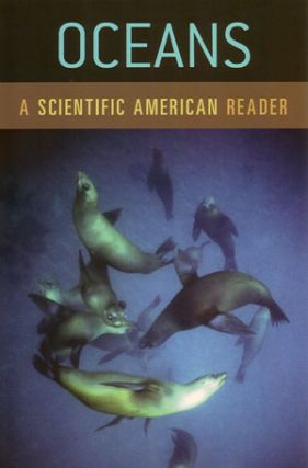 Oceans: a Scientific American Reader. Scientific American
