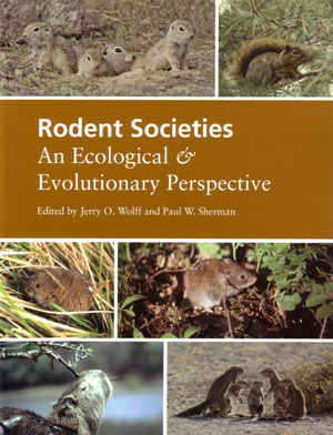 Rodent societies: an ecological and evolutionary perspective. Jerry O. Wolff, Paul W. Sherman