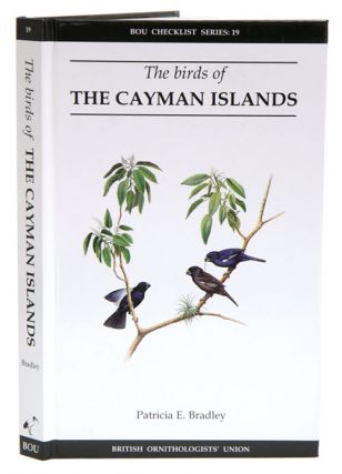 Birds of the Cayman Islands. Patricia E. Bradley.
