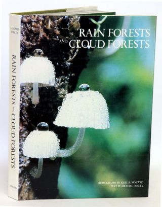 Rain forests and cloud forests. Michael G. Emsley