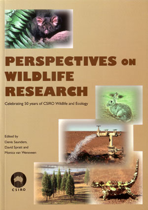 Perspectives on wildlife research: celebrating 50 years of CSIRO Wildlife and Ecology. Denis Saunders.