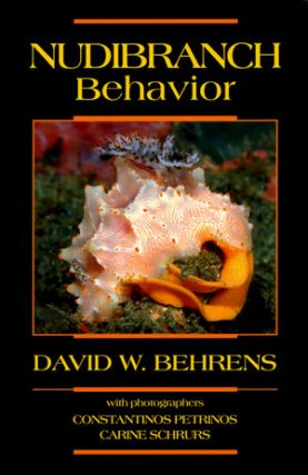 Nudibranch behavior. David W. Behrens.