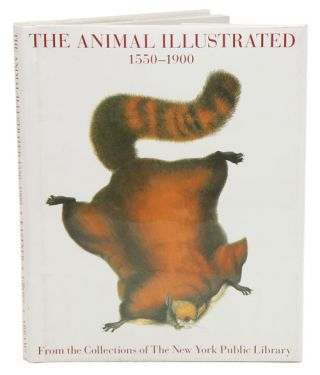 The animal illustrated 1550-1900: from the collections of The New York Public Library