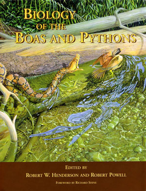 Biology of the boas and pythons. Robert W. Henderson, Robert Powell