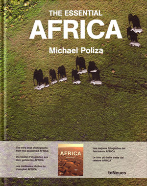 The essential Africa. Michael Poliza