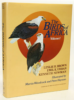 The birds of Africa, volume one: Ostrich to falcons. Leslie H. Brown.