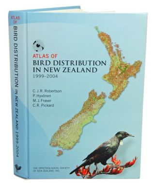 Atlas of bird distribution in New Zealand 1999-2004. C. J. R. Robertson.