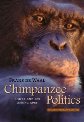 Chimpanzee politics: power and sex among apes. Frans De Waal