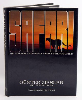 Safari: a photographic adventure through Africa. Gunter Ziesler, Angelika Hofer