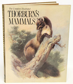The complete illustrated Thorburn's mammals. Archibald Thorburn