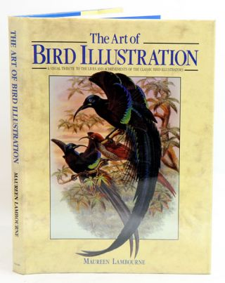 The art of bird illustration. Maureen Lambourne
