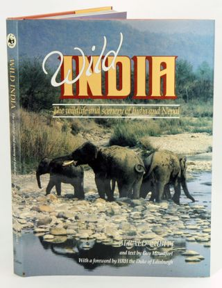 Wild India: the wildlife and scenery of India and Nepal. Gerald Cubitt, Guy Mountfort.