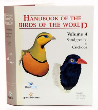 Handbook of the birds of the world [HBW], volume four: sandgrouse to cuckoos. Josep del Hoyo