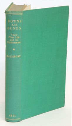 Downs and dunes: their plant life and its environment. Edward Salisbury